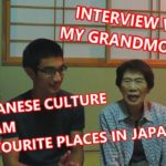AQ interviews his Japanese grandmother