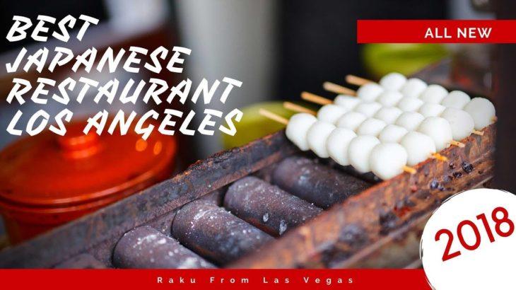 BEST Japanese Charcoal Grill RESTAURANT IN LOS ANGELES – Aburiya Raku 2018