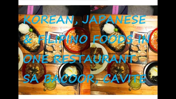 Food Trip in Bahayang Pagasa, Bacoor, Cavite (Super Affordable Korean, Japanese & Filipino Foods)