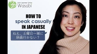 How to speak casual Japanese | Learn Natural Japanese with Wasabi