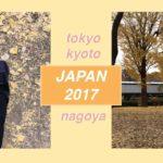Japan Trip 2017   Tokyo, Kyoto, Nagoya (food + sightseeing)