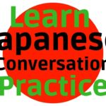 Learn Japanese ||| Daily Japanese Conversation Practice ||| English Japanese
