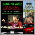 Learning to Be Japanese – Walking on the Weene Side