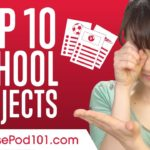 Top 10 School Subjects in Japanese