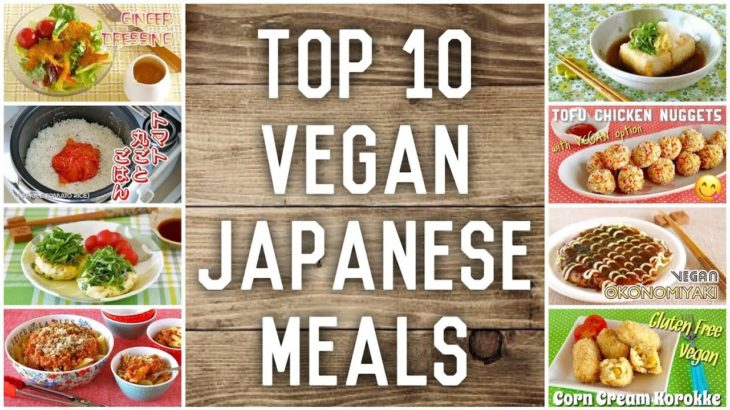 Top 10 Vegan Japanese Meals | OCHIKERON | Create Eat Happy :)