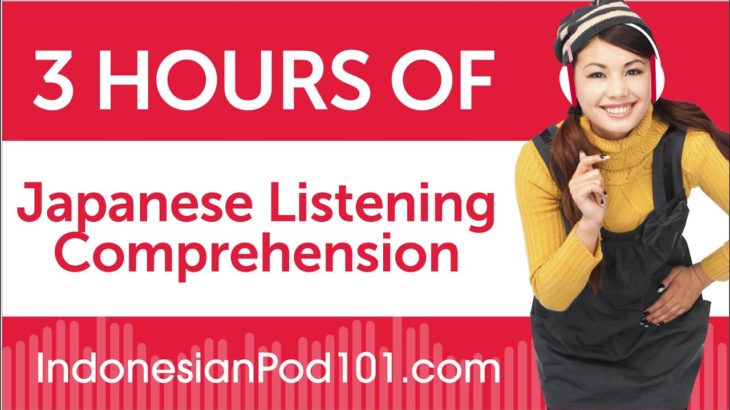 3 Hours of Japanese Listening Comprehension