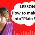 "# 39 Learn Japanese – How to make verb into ""Plain Style"" (Use Dictionary Form, Nai Form, Ta form)"