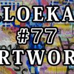 #77 『ARTWORK』+『Japanese Culture』16 お絵描き 日本文化