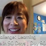 #Add1Challenge: Learning Japanese in 90 Days | Day 90