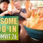 Awesome Thai Street Food & Japanese in Sukhumvit Soi 26 – Bangkok