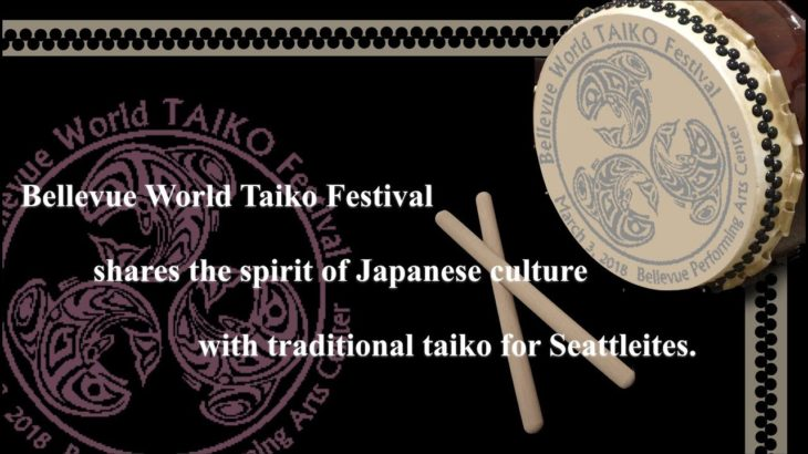 Bellevue World Taiko Festival shares the spirit of Japanese culture with traditional taiko.