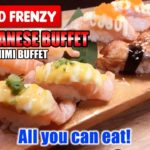 KIN Japanese Buffet | Food Frenzy#07