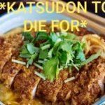 Katsudon Japanese Deep Fried Pork Cutlet YUMMY!