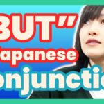 "Learn JLPT N4 Japanese – Conjunction – How to use ""BUT"" in Japanese  