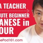Learn Japanese in 1 Hour – ALL of Your Absolute Beginner Questions Answered!