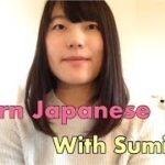 Learn Japanese with Sumika