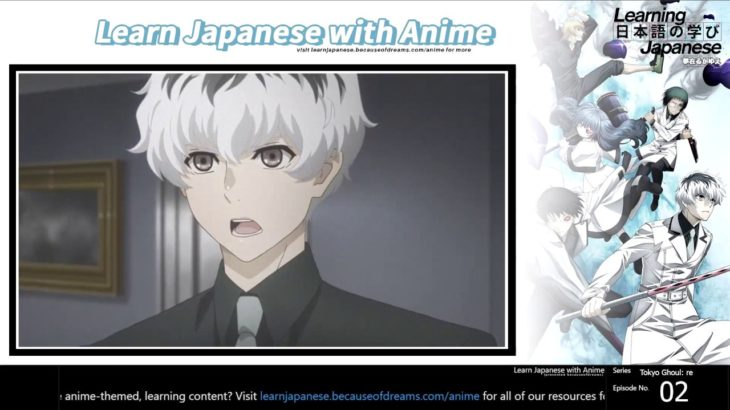 """「Learn Japanese with Tokyo Ghoul」 """"As long as you're alive, you'll always have a chance"""""""
