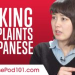 Making Complaints in Japanese