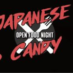 Open Food Night – Japanese Candy Part 3!!!
