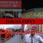 TOKYO JAPAN – Our weekend sightseeing
