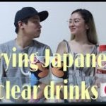 Trying Japanese clear drinks