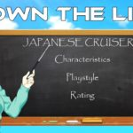 Warship Lessons | Down The Line: Japanese Cruisers