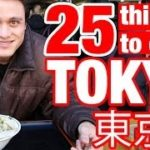 25 Things To Do in Tokyo, Japan (Watch This Before You Go)