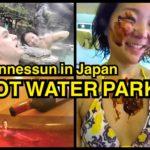 Japan Sightseeing: HOT WATER PARK, Yunessun Japan