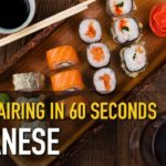 Japanese food and wine in 60 seconds!