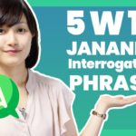 Learn Japanese – 5W1H – Learn Japanese Interrogatives -What,Where,When,Who,Why,How