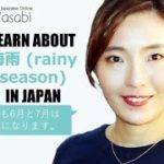Learn about rainy season in Japan | Learn Natural Japanese with Wasabi