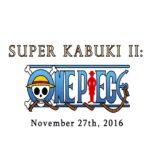 One Piece Kabuki Event Highlight