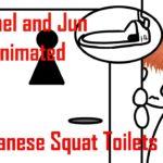 "Rachel and Jun Animated –  ""Japanese Squat Toilets"""