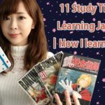 11 Study Tips For Learning Japanese ┃How I learnt English