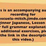 Beginner Japanese Audio Lesson 01-03