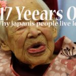 Do you Want to Live 100+ year? Finding the Facts Why Japanese People Live long?