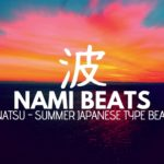 [FREE] Juice Wrld Type Beat 'Natsu' – Japanese Anime Summer Type Beat 2018