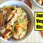 ONE POT – JAPANESE MIXED VEGETABLE RICE!! |  (EASY + VEGAN) SANSAI GOHAN 山菜ご飯