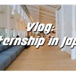 Vlog: A Day as an Intern in Japan// Freeman Project