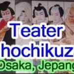 Wisata Jepang: Teater Shochikuza, Pertunjukan Kabuki & musikal Osaka045 Moopon