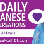 2 Hours of Daily Japanese Conversations – Japanese Practice for ALL Learners