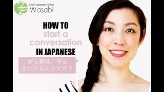 How to start a conversation in Japanese | Learn Natural Japanese with Wasabi
