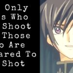 Learn Japanese with Anime – The Only Ones Who Can Shoot Are Those Who Are Prepared To Be Shot
