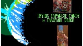 Trying Takoyaki Ramune and Japanese candy