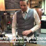 VNCS Japanese Cultural Fair: Farm Direct Tea in Japan talk