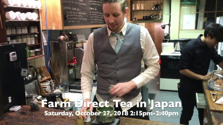VNCS Japanese Cultural Fair: Farm Direct Tea in Japan talk