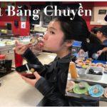 🇺🇸 Vlog 59| Ăn Buffet Băng Chuyền Sushi Ngập Mặt – Japanese Food