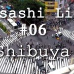 Vlog Japan – Musashi Life #06 – Shibuya – One of the best district of Tokyo !