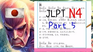 Japanese JLPT N4 Listening, Answers, Script | Part 5 📚
