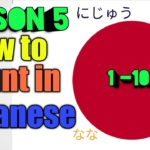 Learn Japanese Numbers 1 -100 – Japanese Lesson 5